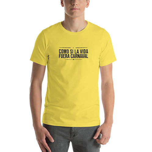 Camiseta 'Como si la vida fuera Carnaval'