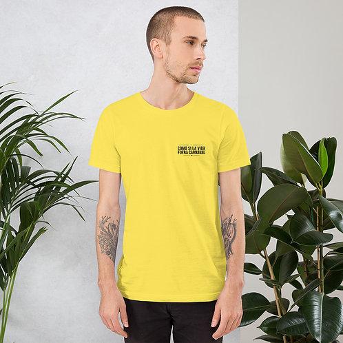 """Camiseta """"Como si la vida fuera carnaval"""""""