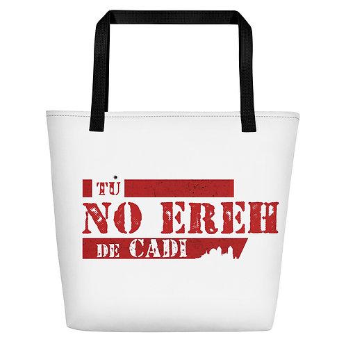Bolsa de playa '¡Tú no ereh de Cadi!'