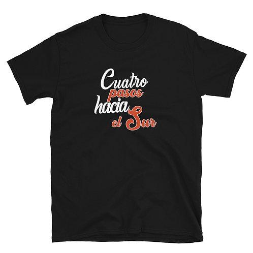 Camiseta 'Cuatro pasos hacia el Sur'