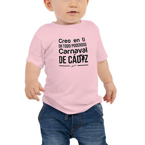 Camiseta bebé 'Creo en ti, oh todo poderoso Carnaval de Cádiz'