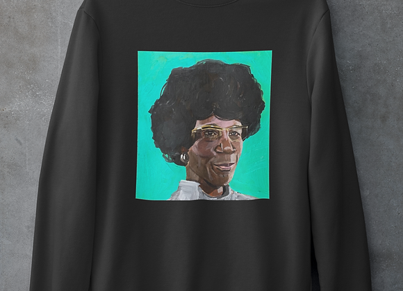Shirley Chisholm Sweatshirt