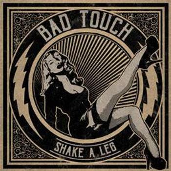 bad touch shake a leg.jpg