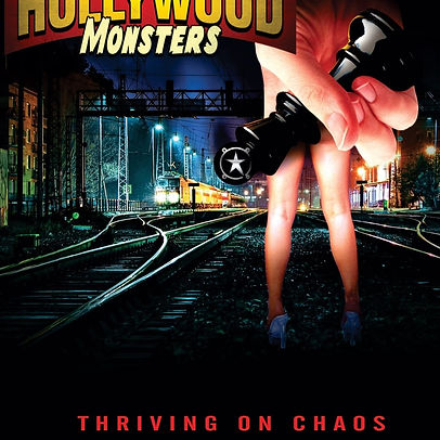 Thriving On Chaos - Hollywood Monsters.j
