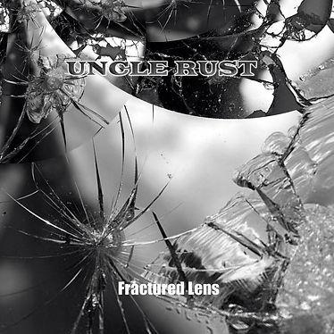 uncle Rust Fractured Lens album cover.jp