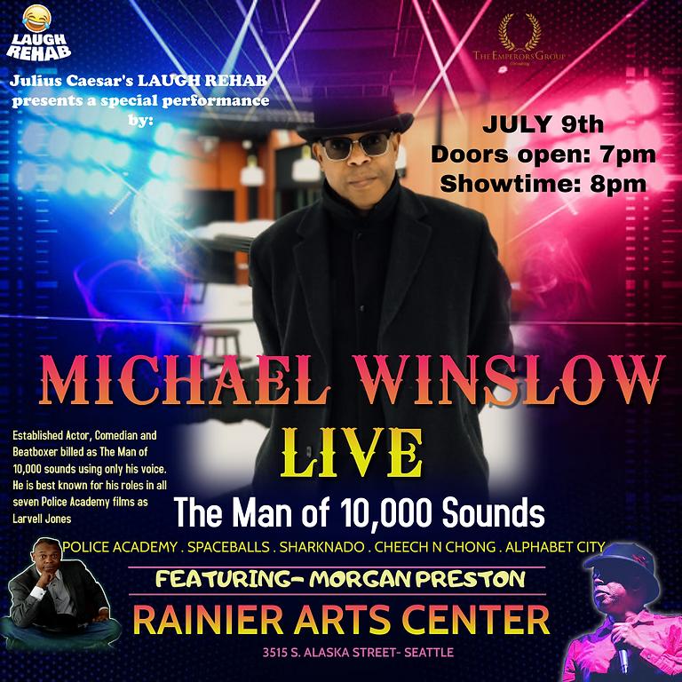 Laugh Rehab presents MICHAEL WINSLOW LIVE