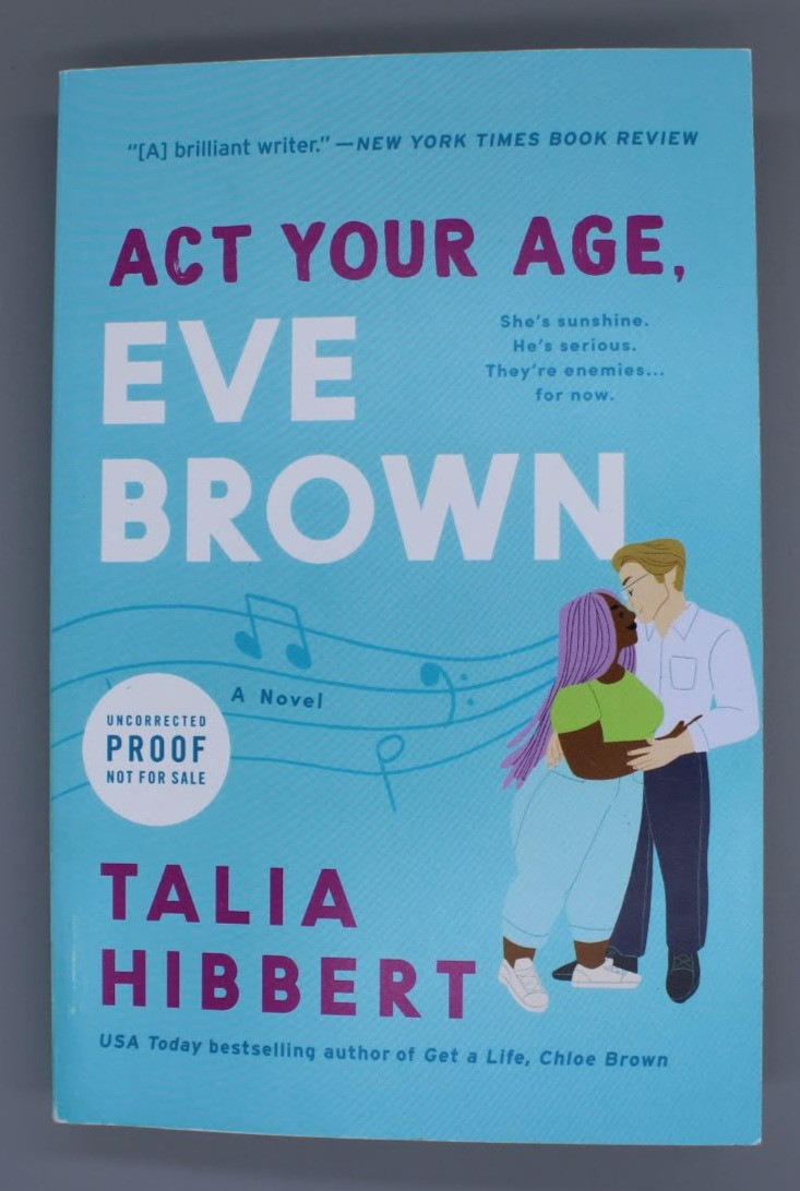 The front facing cover of the book Act Your Age, Eve Brown by Talia Hibbert.