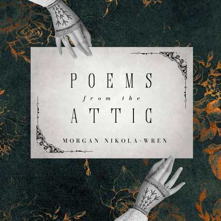 REVIEW: Poems From The Attic by Morgan Nikola-Wren