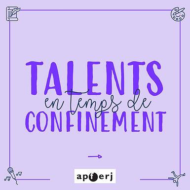 Talents en temps de confinement