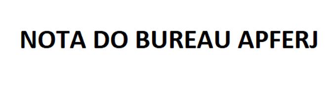 NOTA DO BUREAU APFERJ - 21 de outubro de 2020