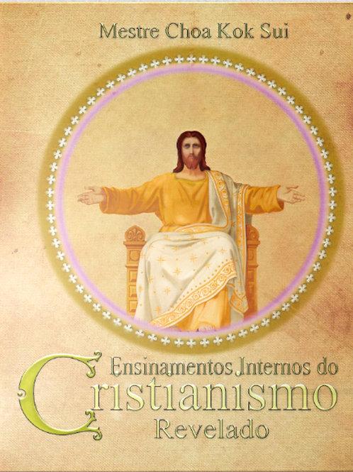 Ensinamentos Interiores do Cristianismo Revelado
