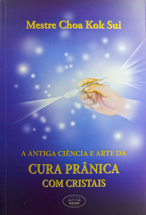 Cura Prânica com Cristais