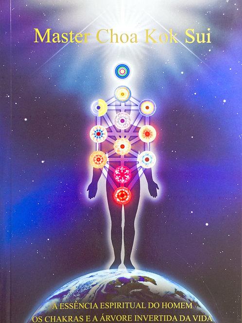A Essência Espiritual do Homem Os chakras e a Arvore Invertida da Vida