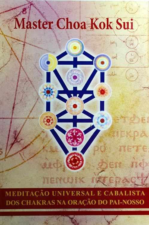 Meditação Universal e Cabalista dos Chakras na Oração do Pai Nosso