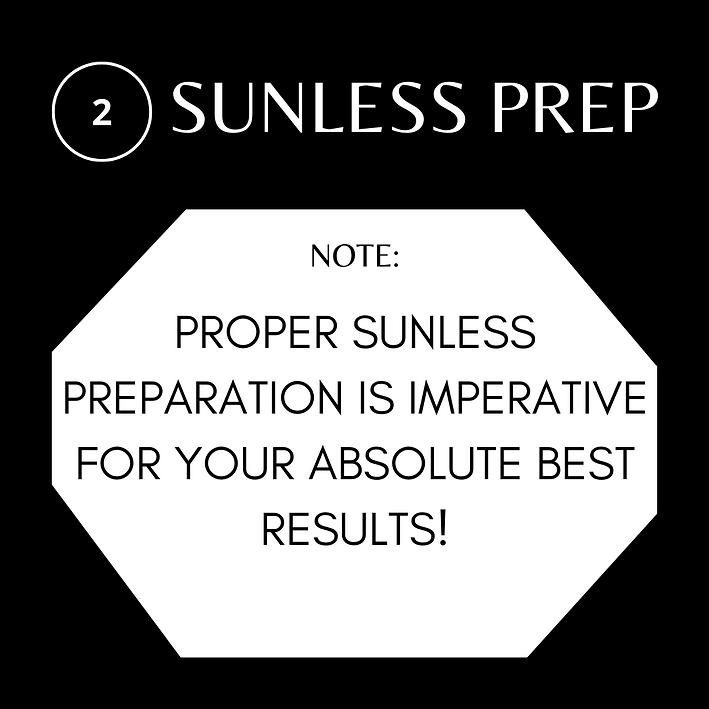 SUNLESS PREP.png