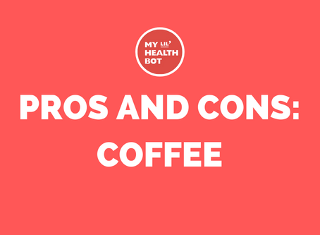 Pros and Cons: Coffee