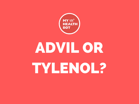 Advil or Tylenol??