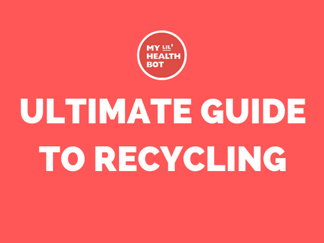 The Ultimate Guide to Recycling