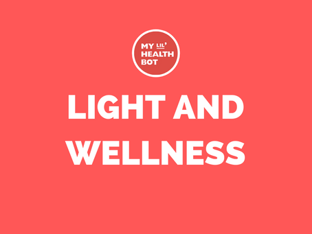 The Relationship Between Light and Wellness