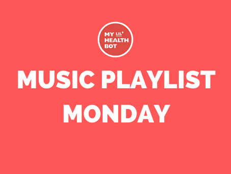 #3 Music Monday Playlist