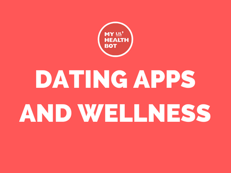 Wellness and Dating Apps: How to Have Both