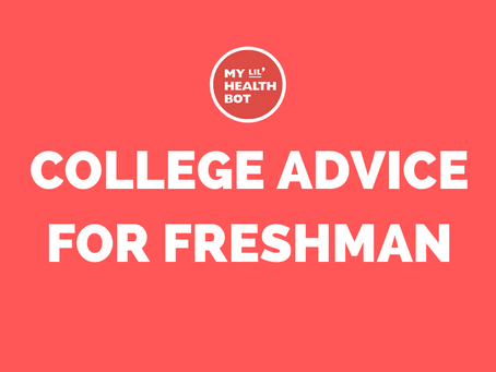 College Advice for Freshman