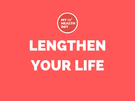How To Lengthen Your Life