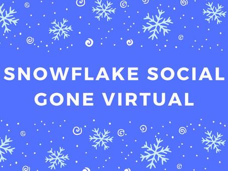 Virtual Snowflake Social