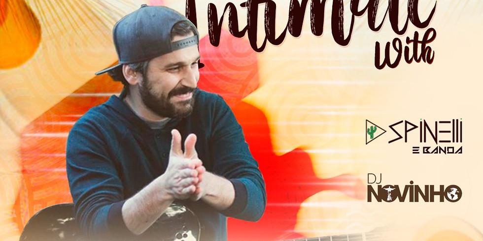 ÍNTIMOS  com  Spinelli e Banda  & Dj Novinho