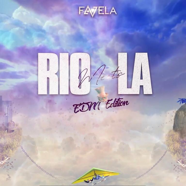 { EDM Edition } Rio Meets LA  / NOV 27th  - OC