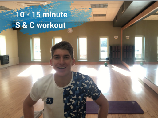 10 - 15 Minute Strength and Conditioning workout