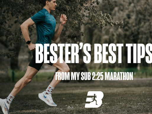 Bester's Best tips from my recent sub 2:25 marathon