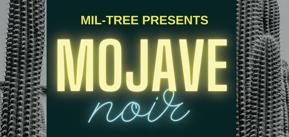 MOJAVE NOIR - Aug. 13, 2021