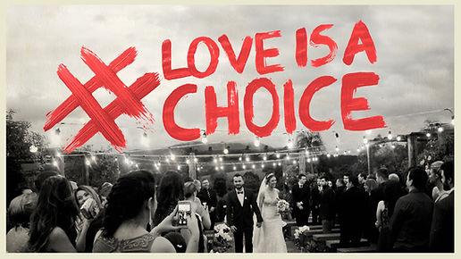 LOVE IS A CHOICE YOUTUBE.jpg