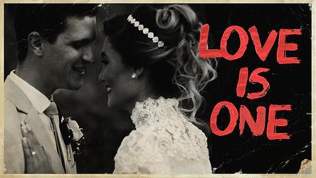 Love is Oneds.jpg