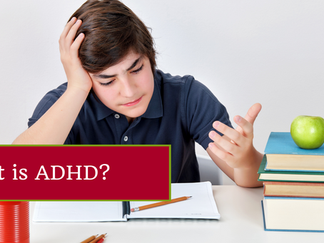 Attention-Deficit / Hyperactivity Disorder (ADHD)