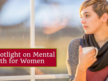 A Spotlight on Mental Health for Women