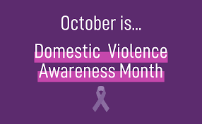 October | Domestic Violence Awareness Month