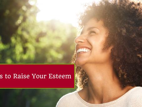 25 Tips to Raise Your Esteem