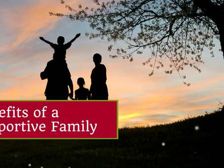 Benefits of a Supportive Family