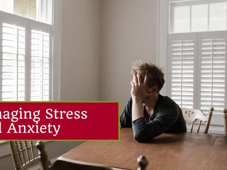 Managing Anxiety & Stress