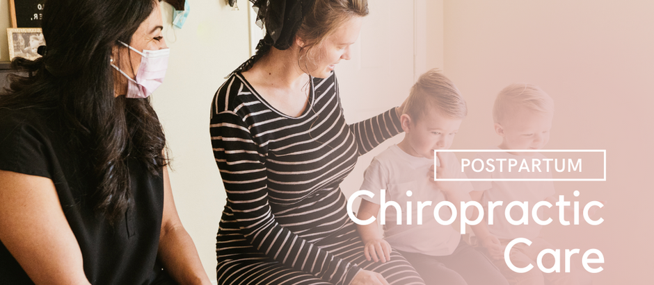 Five Ways Postpartum Mothers Benefit From Chiropractic Care