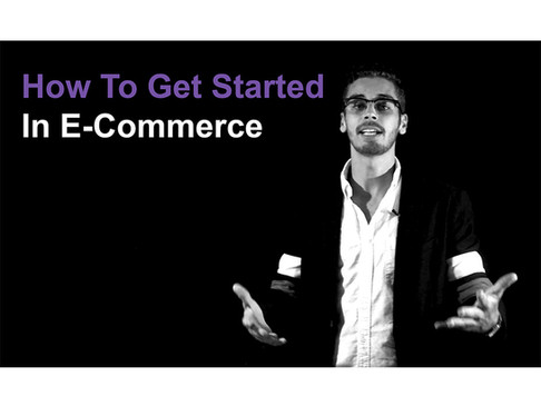 How To Get Started In E-commerce