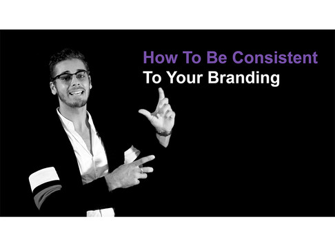 How To Be Consistent To Your Branding