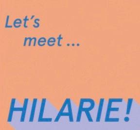 LET'S MEET HILARIE