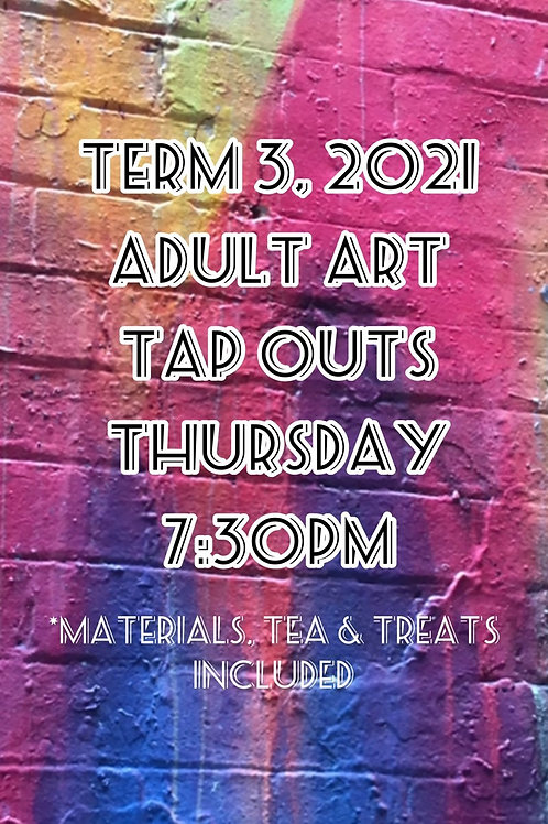 Adult Tap Out art classes Thursday Onsite | 9 Sessions