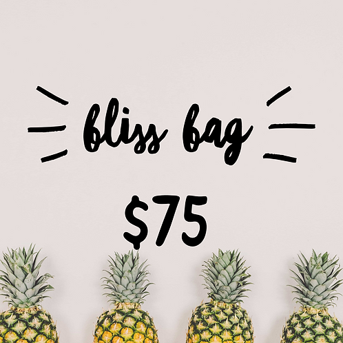 $75 Bliss Bag