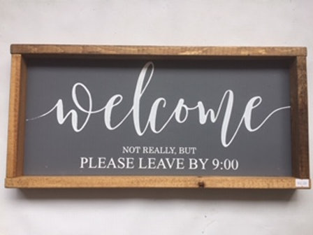 Welcome, Please Leave by 9