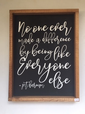 No One Ever Made A Difference Sign