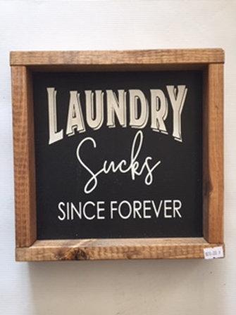 Laundry Sucks Sign